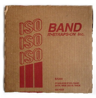 3/8 inch x 100 ft. Roll Stainless Steel Banding - ISO Band #BA203 3/8 inch x 100 ft. x 0.025 Roll, Stainless Steel Banding / Strapping. 930 lbs Tensile Strength. Made in USA. 100 feet/Roll. Price/Roll.