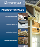 Amerimax Roof Gutter Drainage and Soffit Vent Catalog